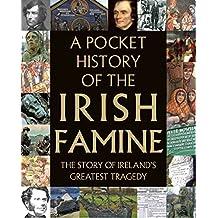 A Pocket History of the Irish Famine