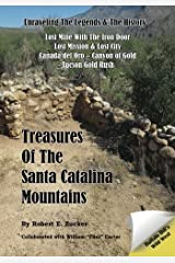 Treasures of the Santa Catalina Mountains: Unraveling the Legends and History of the Santa Catalina Mountains Paperback