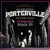 14 Sekunden (Porterville 9)   Simon X. Rost, Ivar Leon Menger