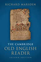 The Cambridge Old English Reader 2nd