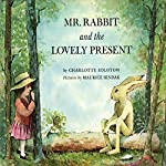 Mr. Rabbit's Lovely Present | Charlotte Zolotow