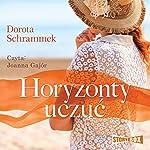 Horyzonty uczuc | Dorota Schrammek
