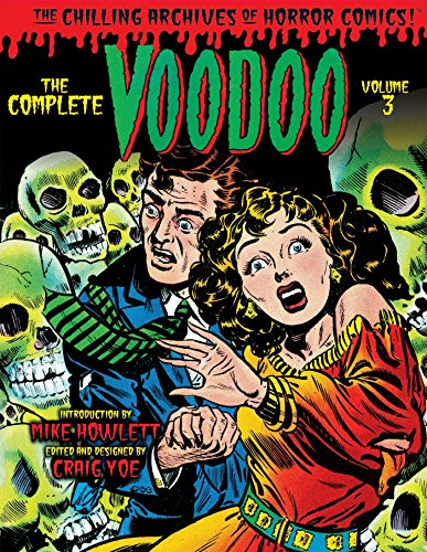 The Complete Voodoo Volume 3 (Chilling Archives of Horror Comics) for $<!--$20.39-->
