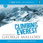 Climbing Everest: The Writings of George Mallory   George Mallory