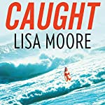 Caught | Lisa Moore