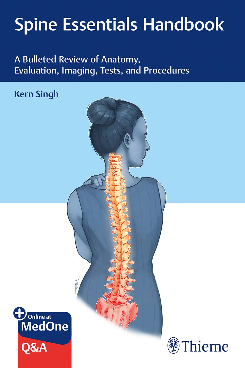 Spine Essentials Handbook  A Bulleted Review Of Anatomy Evaluation Imaging Tests And Procedures