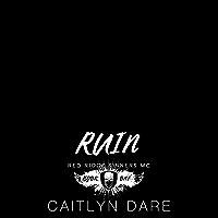 Ruin (Red Ridge Sinners MC Book 1)