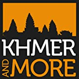 KHMER AND MORE