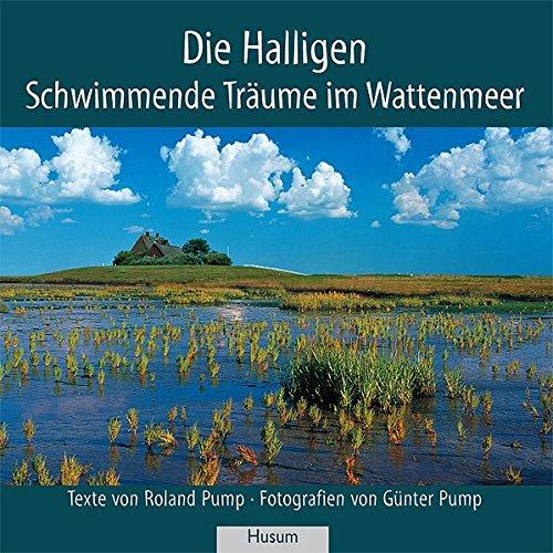 Die Halligen: Schwimmende Träume im Wattenmeer