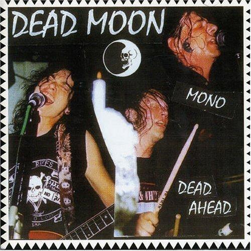 Resultado de imagen de dead ahead dead moon