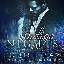 Indigo Nights Audiobook by Louise Bay Narrated by Andi Arndt, Sebastian York