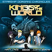 Kings of the World: Starship Dorsano Chronicles, Book 1 | Matt J Pike