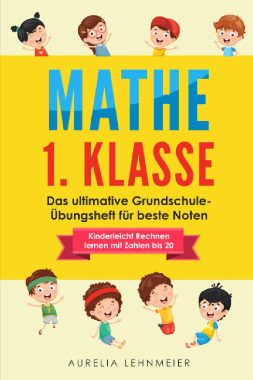 Mathe 20. Klasse Das ultimative Grundschule Übungsheft für beste ...