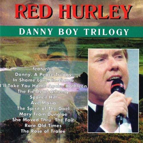 Amazon.com: Danny Boy Trilogy: Red Hurley: MP3 Downloads