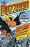 The Buzzard: Inside the Glory Days of WMMS and Cleveland Rock Radio--A Memoir