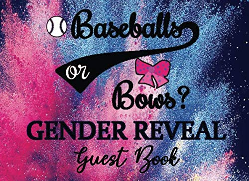 Baseballs or Bows Gender Reveal Guest Book: Exploding Pink and Blue Powder Background Baby Shower Party Sign-in Guestbook + Memory Picture Keepsake and Gift Tracker Log Pages - 8.25 x 6