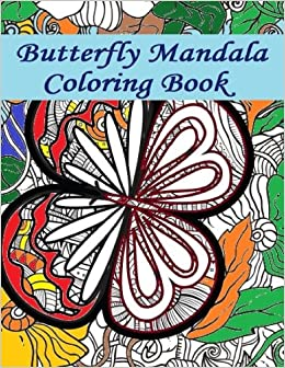 Butterfly Mandala Coloring Book Butterfly Mandala Coloring Book