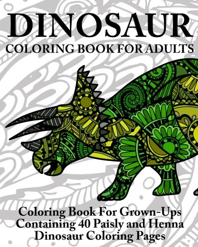 Coloring Books For Adults Dinosaurs : Amazon.com: dinosaur coloring book for adults: