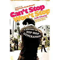 Can't Stop Won't Stop: A History of the Hip-Hop Generation book cover