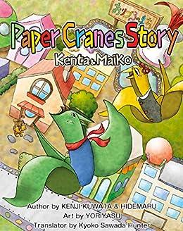 Paper Cranes Story Kenta & Maiko (English Edition) por [KUWATA, KENJI, HIDEMARU]