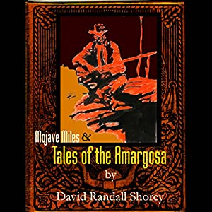 Mojave Miles & Tales of the Amargosa Audiobook