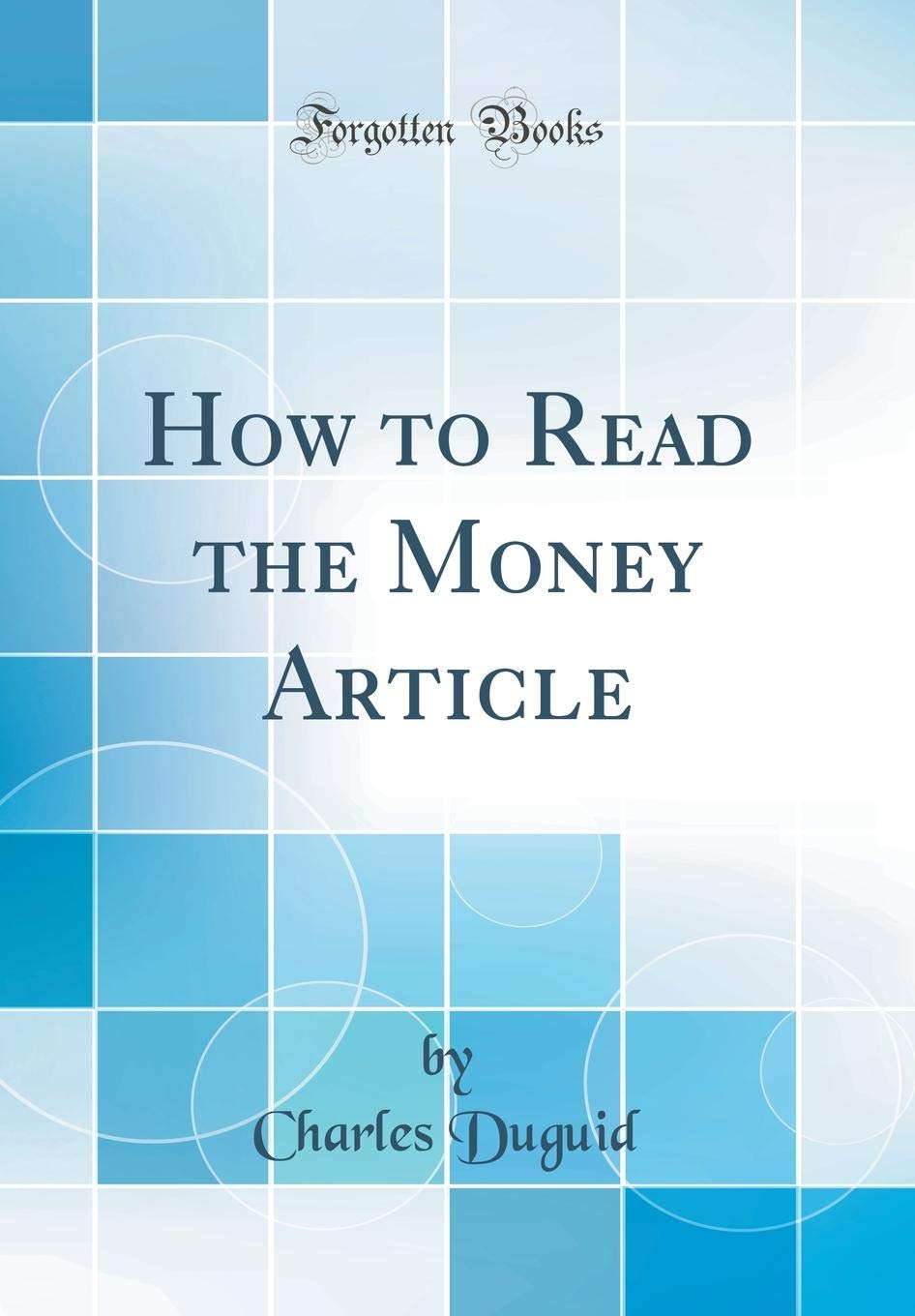 Download How to Read the Money Article (Classic Reprint) ebook