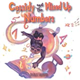 Cassidy and the Mixed Up Numbers