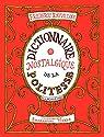 Dictionnaire nostalgique de la politesse par Rouvillois