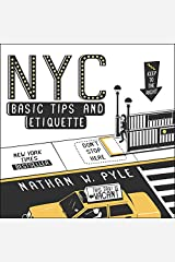 NYC Basic Tips and Etiquette Paperback