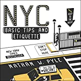 Book cover from NYC Basic Tips and Etiquette by Nathan W. Pyle
