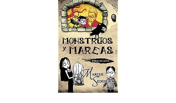 Amazon.com: Monstruos y mareas (Crónicas de Edgar el cuervo ...