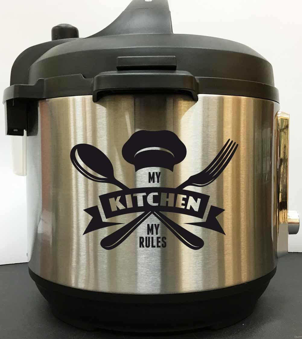 Chef Hat My Kitchen My Rules - BlackVinyl Decal Sticker for Instant Pot Instapot Pressure Cooker