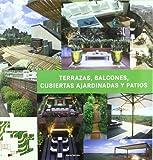 Terrazas, Balcones, Cubiertas Ajardinadas y Patios / Terraces, Balconies, Roof gardens and Patios (Spanish, English, Portuguese and French Edition)