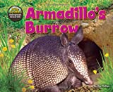 img - for Armadillo's Burrow (Science Slam: The Hole Truth! Underground Animal Life) book / textbook / text book