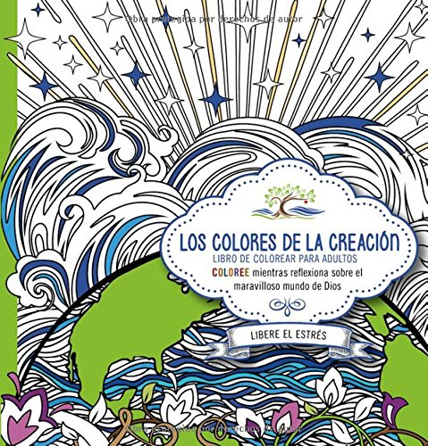 Amazoncom Los Colores De La Creación Coloree Mientras Reflexiona
