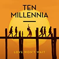Love Won't Wait (Signed Amazon Exclusive)