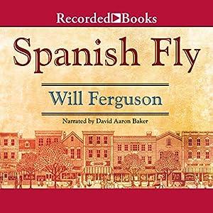 Spanish Fly Audiobook