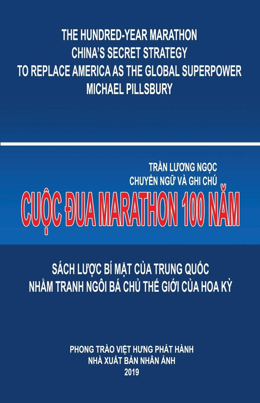 Cuộc đua Marathon 100 Năm Vietnamese Edition Pillsbury Michael Tran Ngoc Luong 9781927781937 Amazon Com Books