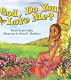 God, Do You Love Me?, Karen Lynn Coffee, 068749270X