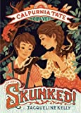 Skunked!: Calpurnia Tate, Girl Vet