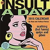 An Insult-a-Day 2015 Calendar