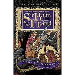 The Adventures of Sir Balin the Ill-Fated Audiobook
