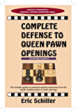Complete Defense to Queen Pawn Openings (English Edition)