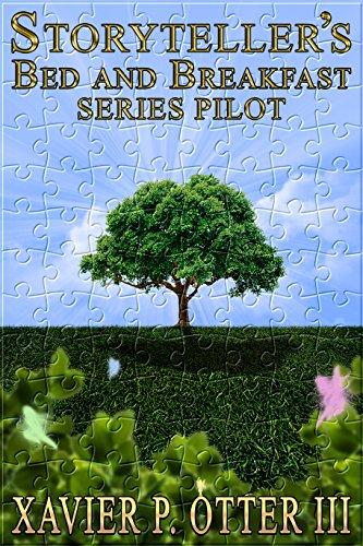 Storyteller's Bed and Breakfast: Series Pilot (STBB Book 0)