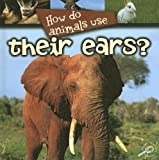 How Do Animals Use Their Ears?, Lynn Stone, 1600445039