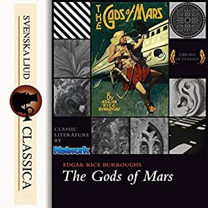 The Gods of Mars (The Barsoom Series 2) Audiobook