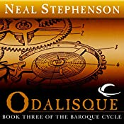 Odalisque: Book Three of The Baroque Cycle | Neal Stephenson