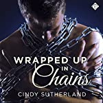 Wrapped Up in Chains | Cindy Sutherland