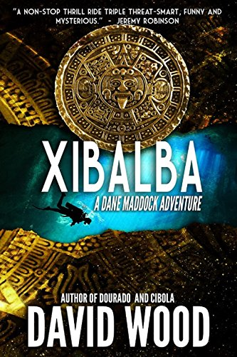 Xibalba: A Dane Maddock Adventure (Dane Maddock Adventures Book 8) cover