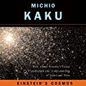 Einstein's Cosmos: How Albert Einstein's Vision Transformed Our Understanding of Space and Time: Great Discoveries Hörbuch von Michio Kaku Gesprochen von: Ray Porter